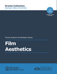 Film Aesthetics by Thomas Anderson and Elizabeth Lathrop
