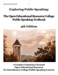 Exploring Public Speaking: 3rd Edition by Barbara Tucker, Kristin Barton, Amy Burger, Jerry Drye, Cathy Hunsicker, Amy Mendes, and Matthew LeHew