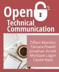 Sexy Technical Communication, 2nd Edition by Tamara Powell, Jonathan Arnett, Monique Logan, Cassandra Race, Tiffani Reardon, Lance Linimon, and James Monroe