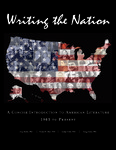 Writing the Nation: A Concise Introduction to American Literature 1865 to Present by Amy Berke, Robert Bleil, Jordan Cofer, and Doug Davis