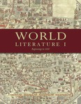 World Literature I: Beginnings to 1650 by Laura Getty, Kyounghye Kwon, Rhonda Kelley, and Douglass Thomson