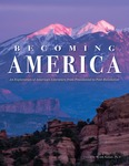 Becoming America: An Exploration of American Literature from Precolonial to Post-Revolution by Wendy Kurant